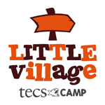 LITTLE VILLAGE CAMP - TECS
