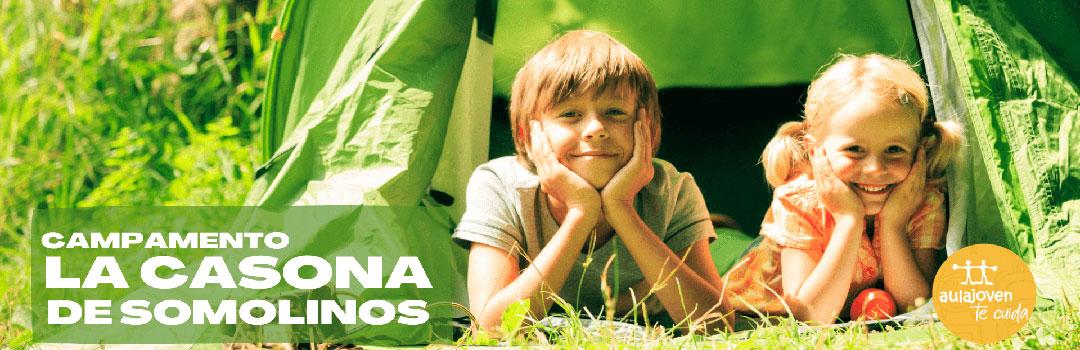 CAMPAMENTO LA CASONA DE SOMOLINOS- AULA JOVEN 2021