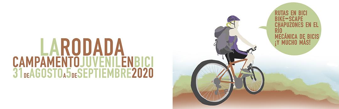 LA RODADA, CAMPAMENTO JUVENIL EN BICI 2020